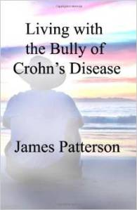 Living With The Bully of Crohns Disease